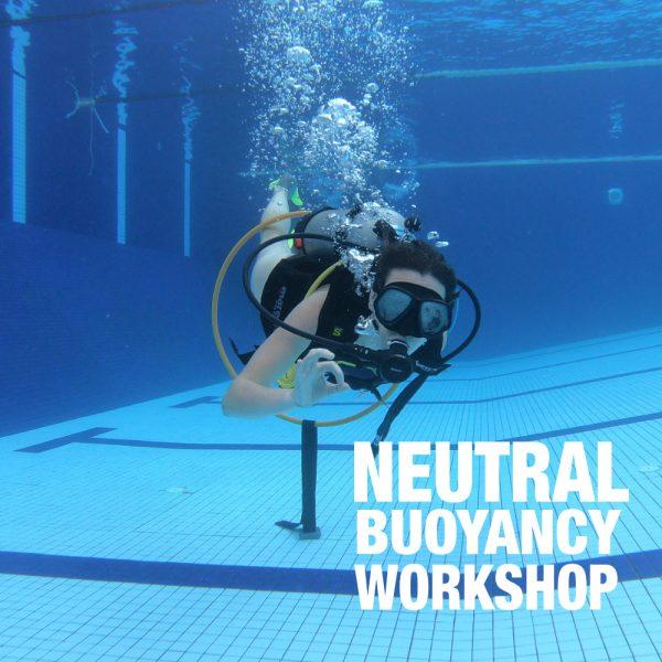 Neutral Buoyancy Workshop